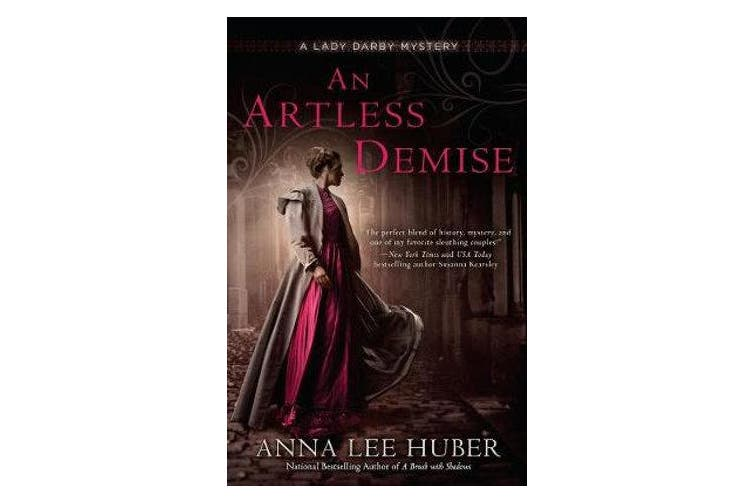 An Artless Demise - A Lady Darby Mystery #7