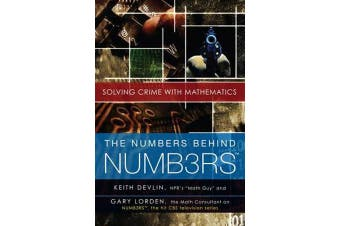 The Numbers Behind NUMB3RS - Solving Crime with Mathematics