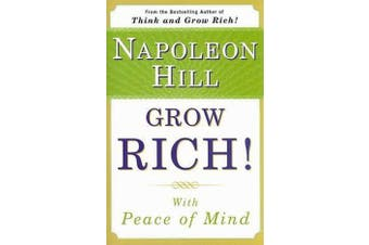 Grow Rich! - With Peace of Mind