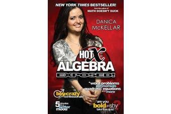 Hot X - Algebra Exposed