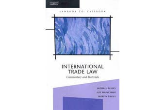 International Trade Law - Commentary and Materials,