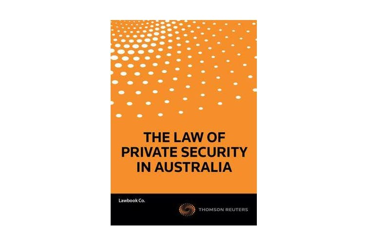 The Law of Private Security in Australia