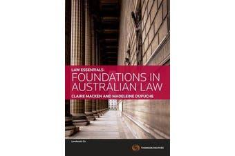 Law Essentials - Foundations in Australian Law