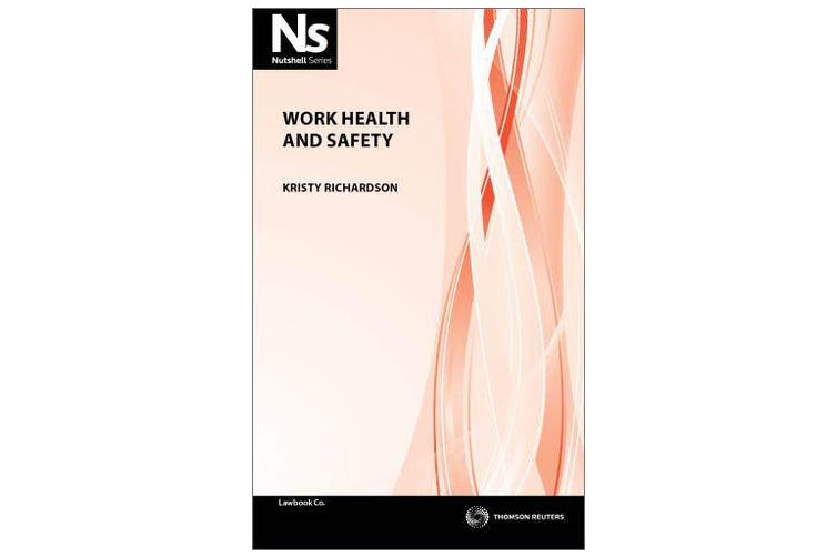Nutshell - Work Health and Safety