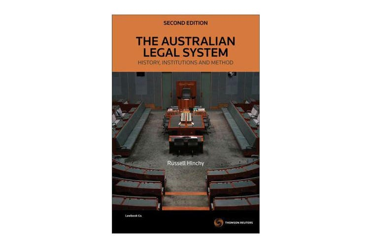 The Australian Legal System - History, Institutions and Method