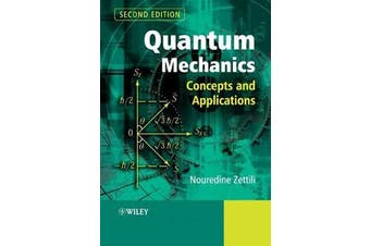 Quantum Mechanics - Concepts and Applications