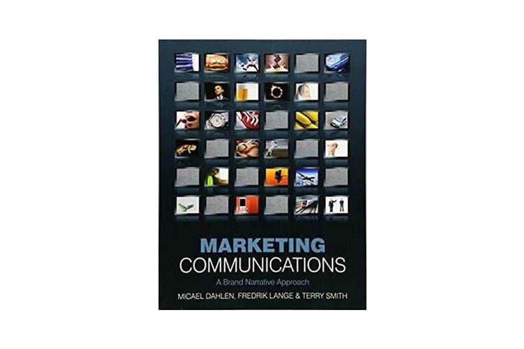Marketing Communications - A Brand Narrative Approach