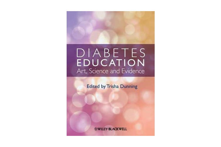 Diabetes Education - Art, Science and Evidence