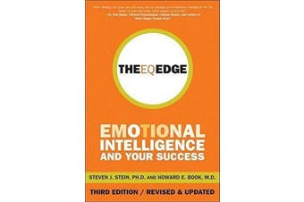The EQ Edge - Emotional Intelligence and Your Success