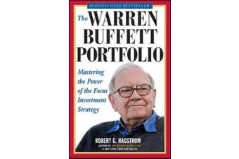 The Warren Buffett Portfolio - Mastering the Power of the Focus Investment Strategy