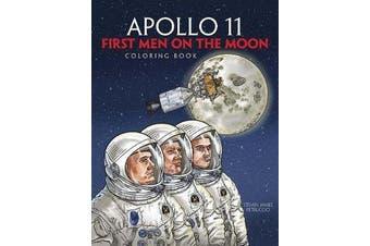 Apollo 11 - First Men on the Moon Coloring Book