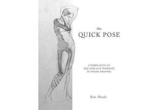 Quick Pose - A Compilation of Gestures and Thoughts on Figure Drawing