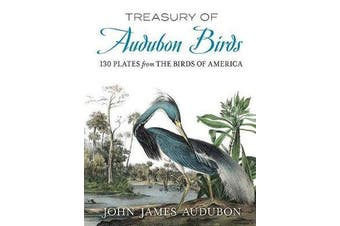 Treasury of Audubon Birds - 130 Plates from The Birds of America
