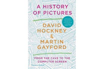 A History of Pictures - From the Cave to the Computer Screen