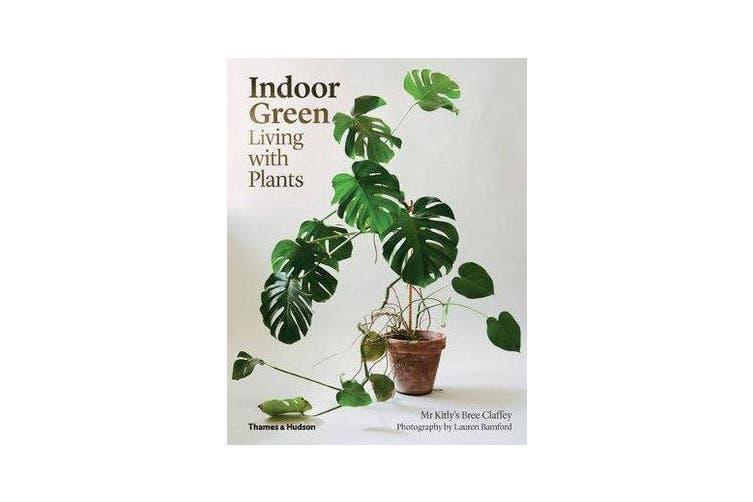 Indoor Green - Living with Plants
