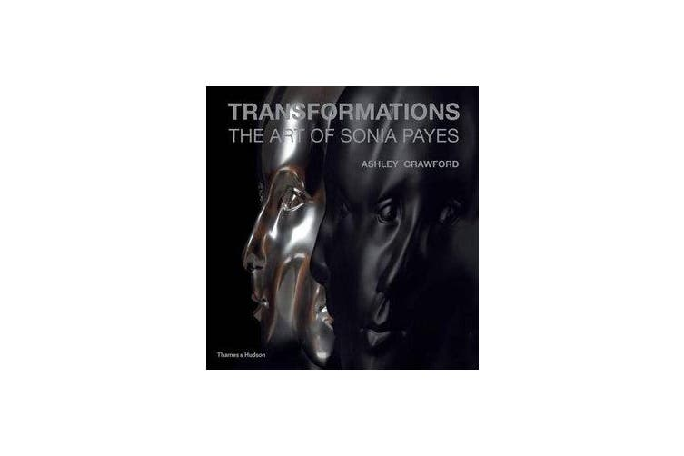 Transformations - The Art of Sonia Payes