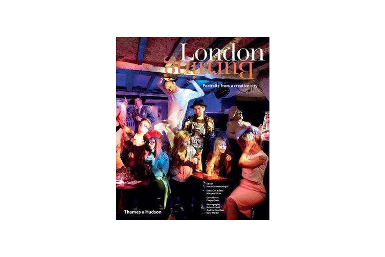 London Burning - Portraits from a Creative City