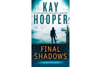 Final Shadows - A Bishop Files Novel #3