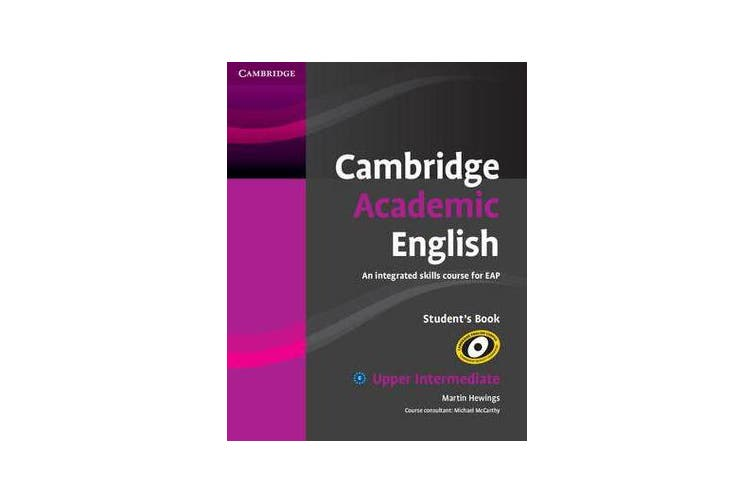 Cambridge Academic English B2 Upper Intermediate Student's Book - An Integrated Skills Course for EAP