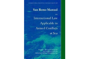 San Remo Manual on International Law Applicable to Armed Conflicts at Sea