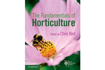 The Fundamentals of Horticulture - Theory and Practice