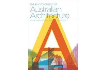 The Encyclopedia of Australian Architecture