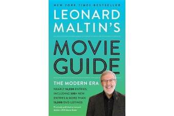 Leonard Maltin's Movie Guide - The Modern Era, Previously Published as Leonard Maltin's 2015 Movie Guide