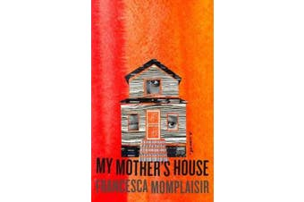 My Mother's House - A novel