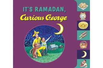 It's Ramadan, Curious George (Tabbed book)