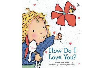 How Do I Love You?