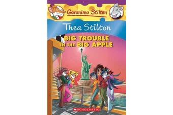 Thea Stilton - #8 Big Trouble in the Big Apple