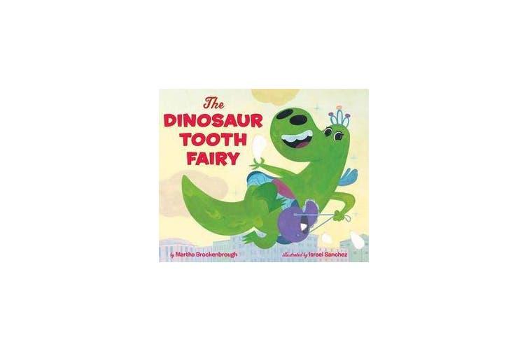 The Dinosaur Tooth Fairy