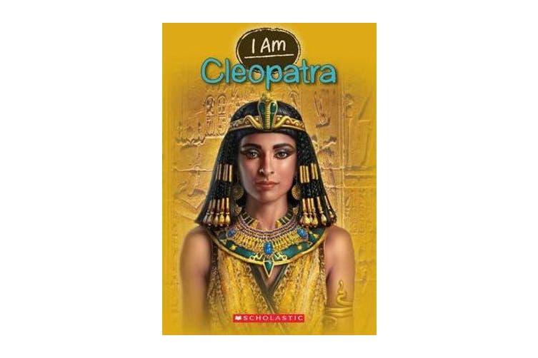 I Am Cleopatra