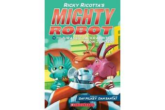 Ricky Ricotta's Mighty Robot vs the Jurassic Jackrabbits from Jupiter (#5)