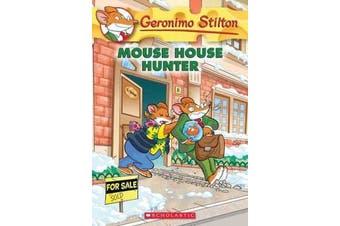 Geronimo Stilton - #61 Mouse House Hunter