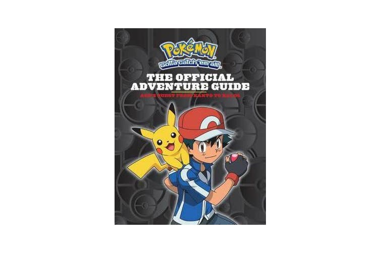 Pokemon - The Official Adventure Guide: Ash's Quest from Kanto to Kalos