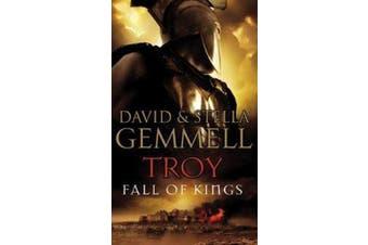 Troy - Fall Of Kings