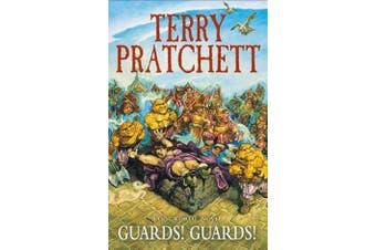 Guards! Guards! - (Discworld Novel 8)
