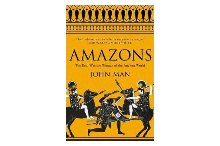 Amazons - The Real Warrior Women of the Ancient World