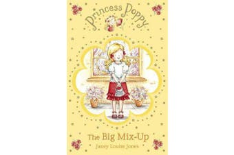 Princess Poppy - The Big Mix Up