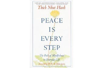Peace is Every Step
