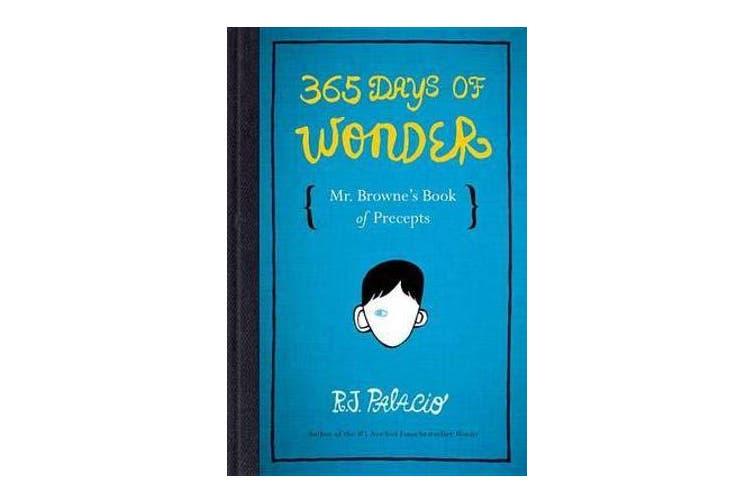 365 Days of Wonder - Mr. Browne's Book of Precepts
