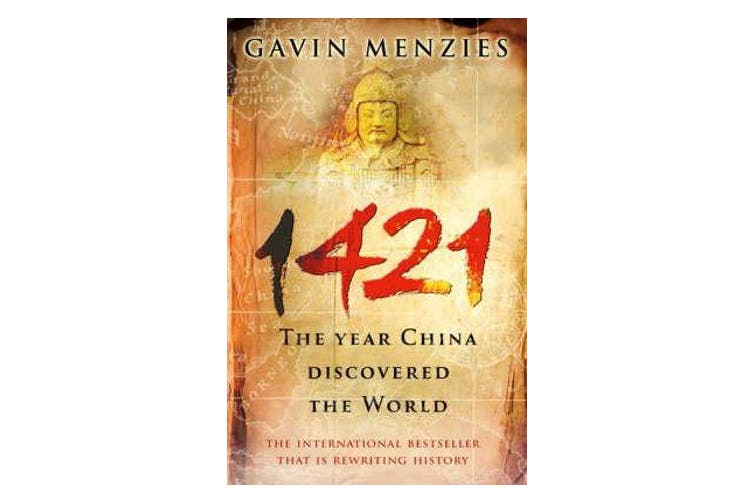 1421 - The Year China Discovered The World