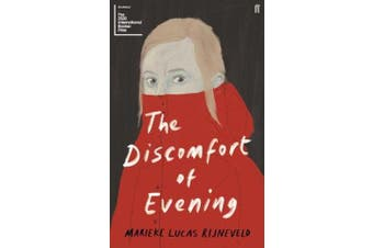 The Discomfort of Evening - SHORTLISTED FOR THE BOOKER INTERNATIONAL PRIZE 2020