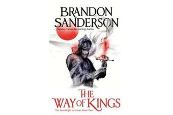 The Way of Kings Part One - The Stormlight Archive Book One