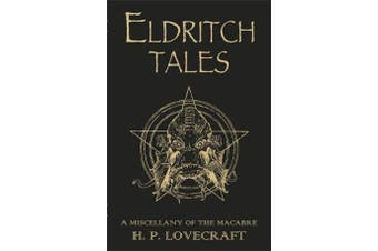 Eldritch Tales - A Miscellany of the Macabre