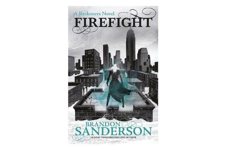 Firefight - A Reckoners Novel