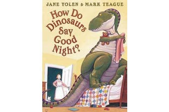 Do Dinosaurs Say Good Night, How