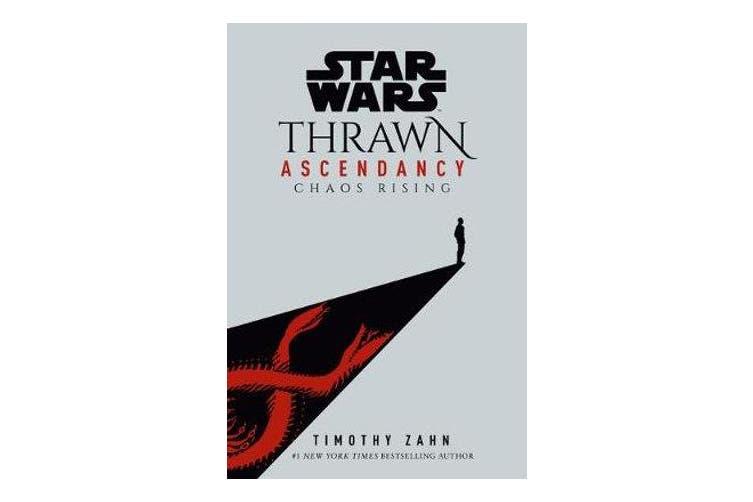 Star Wars - Thrawn Ascendancy (Book I: Chaos Rising)