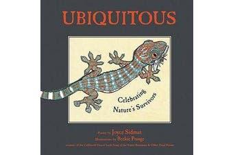 Ubiquitous - Celebrating Nature's Survivors